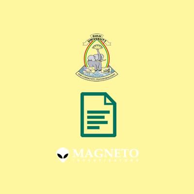 Magneto Investigators Gulu University Transcript, Degree, Diploma, Certificate Verification Checks
